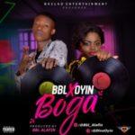 MUSIC: Bbl Alafin – Boga Ft. Diva Oyin