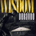 AUDIO & VIDEO: Derando – Wisdom