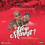MUSIC: TBanks Ft. Obadice – How Market