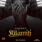 AUDIO & LYRICS VIDEO: Shegxy – Kilamiti | @shegxyofficial