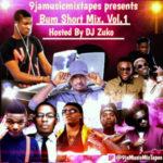 MIXTAPE: DJ Zuko – Bum Short Mix. Vol.1