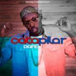 MUSIC: Dafe – Catapillar