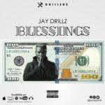 MUSIC: Jaydrillz -Blessings