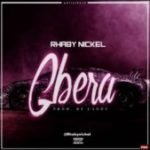 MUSIC: Rhaby Nickel – Gbera