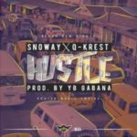 MUSIC: Snoway x Q-Krest – Hustle