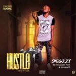 MUSIC: Shegzzy – Hustle (Prod by Krakk)