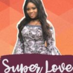 MUSIC: Promise – Super Love (Prod. by Mic Daviz)