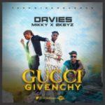 MUSIC: Davies X Mikky X 2Keyz – Gucci Givenchy