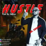 MUSIC: Mr Ebrick – Hustle