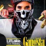 MUSIC: Lil'lake Ft. Hobby – Gangsta