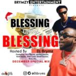 MIXTAPE: DJ Brymz – Blessing Upon Blessing Mixtape