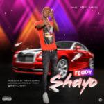 MUSIC: Feddy – Shayo (Prod. By Thrive Odang)