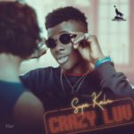 MUSIC: Supa Kalm – Crazy Luv