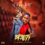 MUSIC: Possible – Beauty (Prod. Mansa Jabulani)