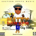 MUSIC: Big Natty – Natty Bom Bom