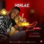 MUSIC: Hiklaz – One Love