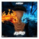 MUSIC: Kapish – Kuro