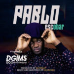 MUSIC: Dgims – Pablo (Escobar) (Prod. Yuzybeat)