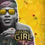 MUSIC: Rapxon – Amazing Girl (Prod. By Lake)