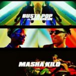 MUSIC: Busta Pop – Masha Kilo Ft. Mayorkun