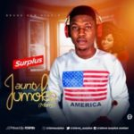 MUSIC: Surplus – Aunty Jumoke (Marry)