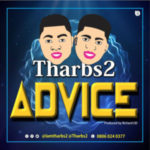 [Music] Tharbs2 – Advice (Prod. By Richard Ud)