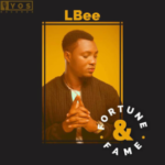 VIDEO & AUDIO: LBee ft. 9ice – Fortune& Fame (Remix)