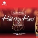 @M2FLYEST  ft @MiYAKiMUSIC – 'HOLD MY HAND' (Prod by @POSSIGEE
