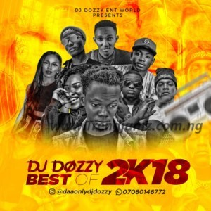 MIXTAPE: Dj Dozzy - Best Of 2018