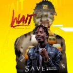 MUSIC: Save – Wait (Jaywon Aje' Cover)