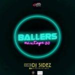 DJ MIX: DJ Sidez – Ballers Mixtape 2.0