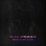 EP: Teeban x King Flame – 2:30 | The Real Afrikan Alte (TRAA) EP