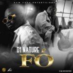 AUDIO & VIDEO: D1 Nature – FO