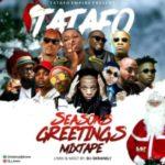 MIXTAPE: DJ S-Krane – Tatafo Season's Greeting Mix