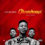 MUSIC: LobaBlinks – Oluwaloseyi
