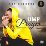 Download Mp3: UMP – Prayer (Prod. by Chimbalin)