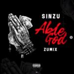MUSIC: Sinzu – Able God (Zumix)