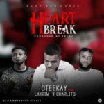 MUSIC: Oteekay – HeartBreak Ft. Lakrim X Charlito