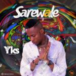 MUSIC: YKS – Sarewale