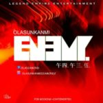 AUDIO+ VIDEO: Olasunkanmi – Enemy