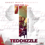 MUSIC: Teddiizzle – One For All