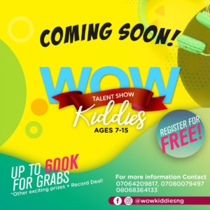 Gist: Grindiin Records present the @wowkiddiesng TALENT SHOW