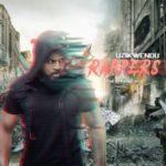 MUSIC: Uzikwendu – Rappers