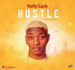 MUSIC: Kelly Cash – Hustle