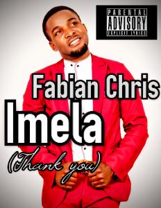 Fabian Chris – Imela (Thank You)