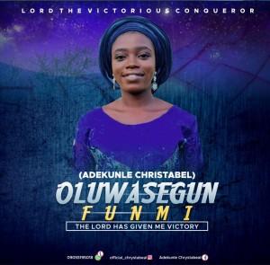 Adekunle Chrystabeal – Oluwasegunfunmi