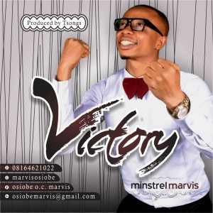 Minstrel Marvis – Victory