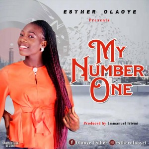 Esther Olaoye – My Number One