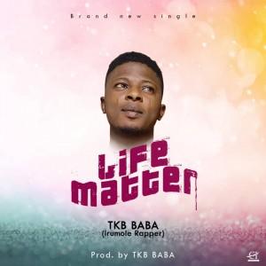 TKB Baba – Life Matter
