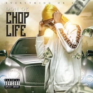 Don Ok – Chop Life